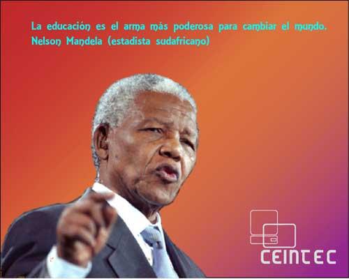 Frase De Nelson Mandela De Educacionenseñanzatrabajo